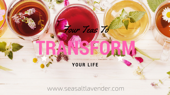 Four Teas That Can Transform Your Life in 2018