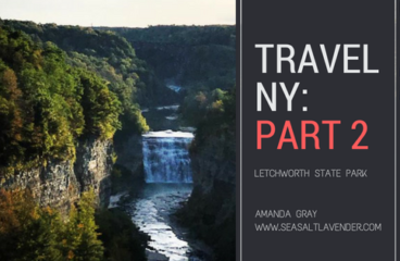 Travel New York Part 2 – Letchworth State Park